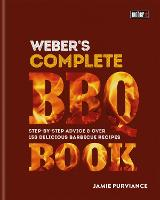 Weber's Complete Barbeque Book:...