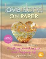 Love Island - On Paper: The Official...