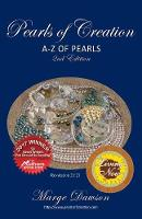 Pearls of Creation, a - Z of Pearls,...