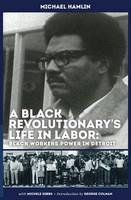 A Black Revolutionary's Life in ...