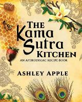 The Kama Sutra Kitchen: An ...