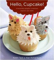 Hello, Cupcake!: Irresistibly Playful...