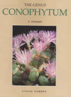 The Genus Conophytum: A Conograph