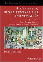 A History of Russia, Central Asia and...
