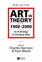 Art in Theory 1900-2000: An Anthology...