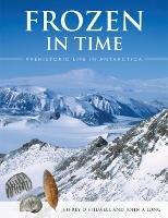 Frozen in Time: Prehistoric Life in...