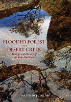 Flooded Forest and Desert Creek:...