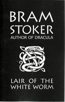 Bram Stoker's Lair of the White Worm
