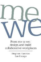 From Me to We: Design and Build...