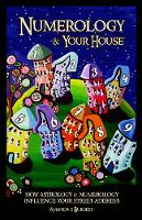 Numerology & Your House: How ...