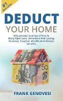 Deduct Your Home: Why a Home Business...