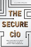 The Secure CIO: How to Hire and ...