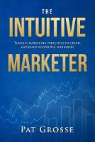 The Intuitive Marketer: Timeless...