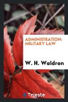 Administration: Military Law
