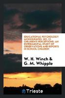Educational Psychology Monographs. ...