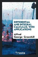 Differential and Integral Calculus:...