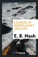 Leaders in Respiratory Organs