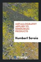 Metallography Applied to Siderurgic...