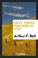 Gray: Poems Published in 1768
