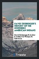 David Zeisberger's History of the...