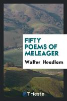 Fifty Poems of Meleager