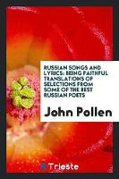 Russian Songs and Lyrics: Being...