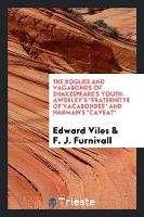 The Rogues and Vagabonds of...