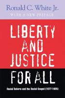Liberty and Justice for All: Racial...