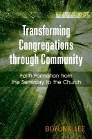 Transforming Congregations through...
