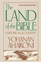The Land of the Bible: A Historical...