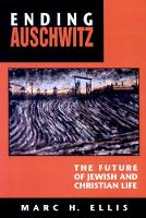Ending Auschwitz: The Future of ...