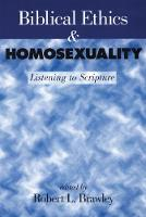 Biblical Ethics and Homosexuality