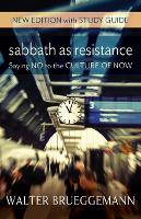 Sabbath as Resistance: New Edition...