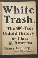White Trash: The 400-Year Untold...