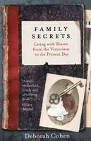 Family Secrets: Living with Shame ...