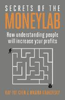 Secrets of the Moneylab: How...