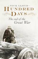 Hundred Days: The End of the Great War