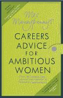 Mrs Moneypenny's Careers Advice for...