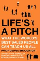 Life's A Pitch: What the World's Best...