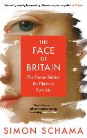 The Face of Britain: The Stories...