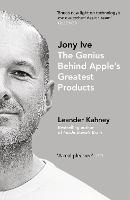 Jony Ive: The Genius Behind Apple's...