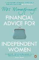 Mrs Moneypenny's Financial Advice for...