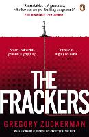 The Frackers: The Outrageous Inside...