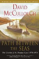 The Path between Seas: The Creation ...