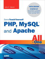 Sams Teach Yourself PHP, MySQL and...