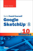 Sams Teach Yourself Google SketchUp 8...