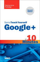 Sams Teach Yourself Google+ in 10...
