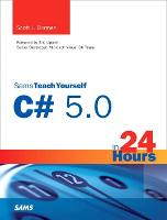 Sams Teach Yourself C# 5.0 in 24...
