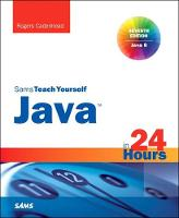Java in 24 Hours, Sams Teach Yourself...