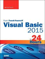 Visual Basic 2015 in 24 Hours, Sams...